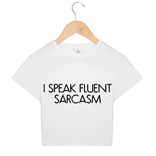 I SPEAK FLUENT SARCASM Letters Crop Top Women T Shirts Cotton Casual Funny Sexy Tshirts For Lady Black White Gray Top Kawaii Tee