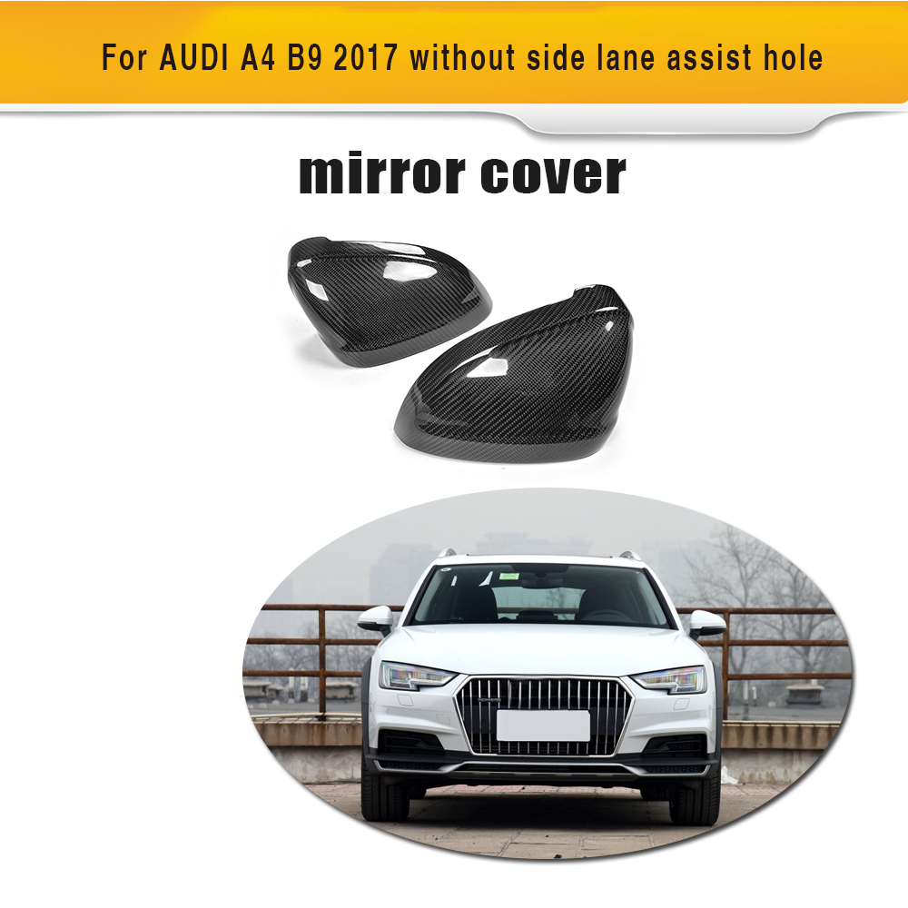 Carbon Fiber Replacement  Rearview Mirror Caps Covers Shell for AUDI A4 B9 Standard allroad 2017 without side assist Chrom