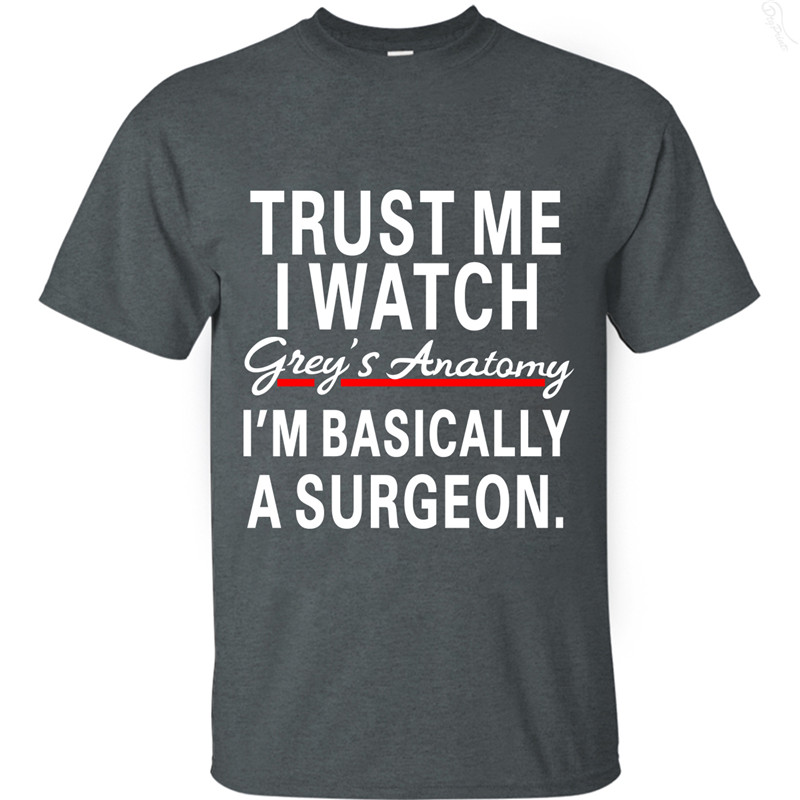 Trust Me I Watch Grey's Anatomy Men's cotton T-shirts