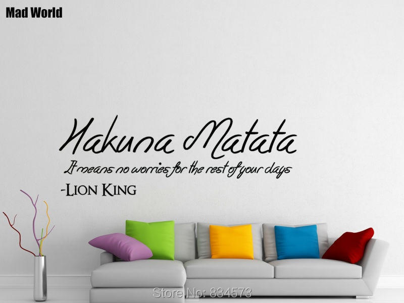 Mad World Hakuna Matata It Means No Worries Quote Wall Art Stickers Wall  Decal Home DIY Decoration Removable Decor Wall Stickers 57X161cm. THE LION  KING ... Part 78
