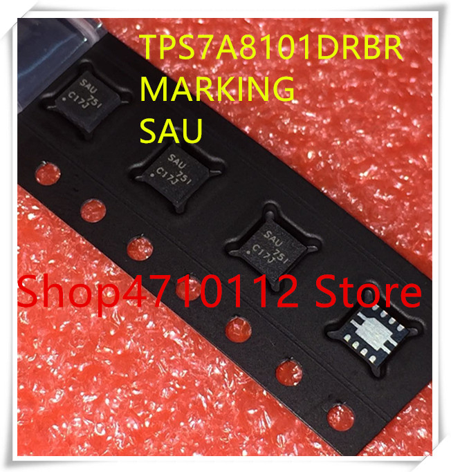 NEW 10PCS/LOT TPS7A8101DRBR  TPS7A8101 MARKING SAU WSON-8 IC
