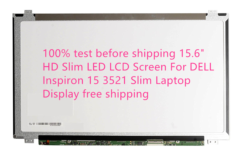 100% test before shipping 15.6 HD Slim LED LCD Screen For DELL Inspiron 15 3521 Slim Laptop Display free shipping