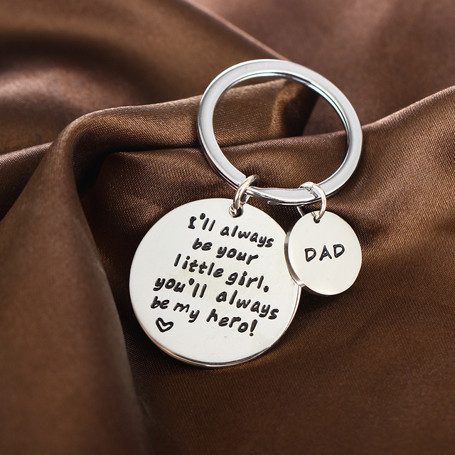 Dad I'll Always Be Your Little Girl,You'll Always Be My Hero Keychain Daddy Family Father's Day Gifts Keyring Stainless Steel