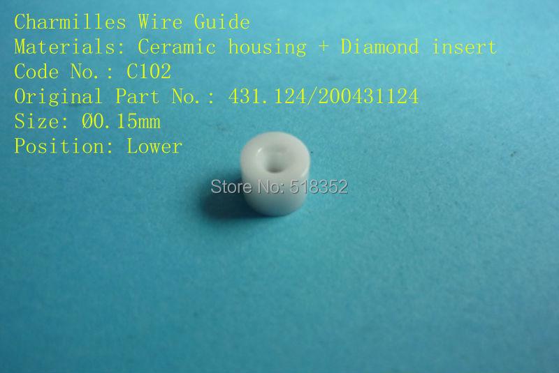 Charmilles C102  D =0.15mm   431.124/ 200431124  Diamond Wire Guide with Ceramic Housing for WEDM-LS Machine PartsCharmilles C102  D =0.15mm   431.124/ 200431124  Diamond Wire Guide with Ceramic Housing for WEDM-LS Machine Parts