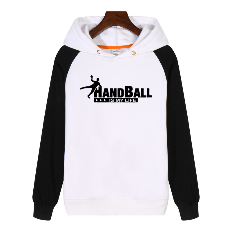 Handball Is My Life Hoodies Men Women Sweatshirts Streetwear Hip Hop Hoody Clothes Thick Sportswear GA590