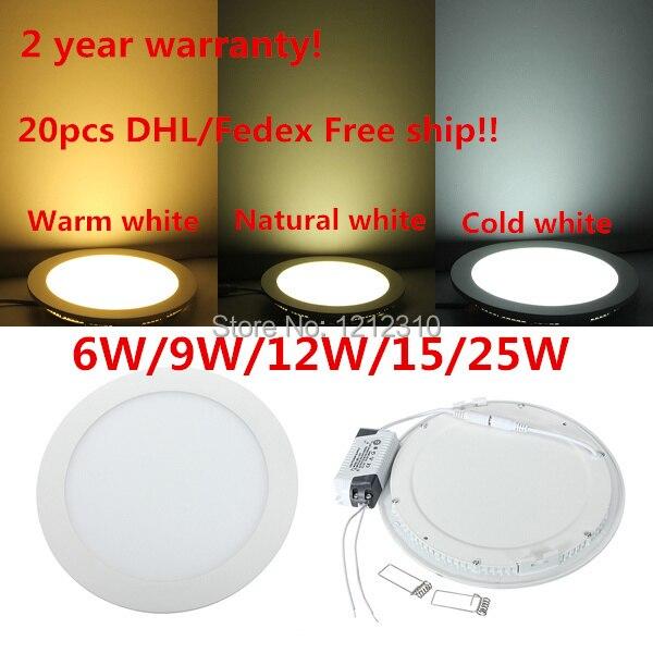 DHL free shipping Led Down Light 6W 9W 12W 15W 25W Led Ceiling Downlight AC85-265V Ultra thin Round Panel light 2 year warranty