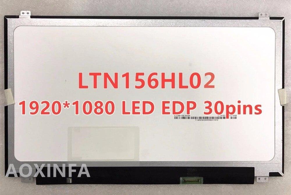 Free shipping LTN156HL02 B156HAN01.2 LP156WF6 SPB1 B2 B3 B4 B5 B6 LTN156HL01 IPS 30PIN 1920X1080 High brightness 72 color ga цена