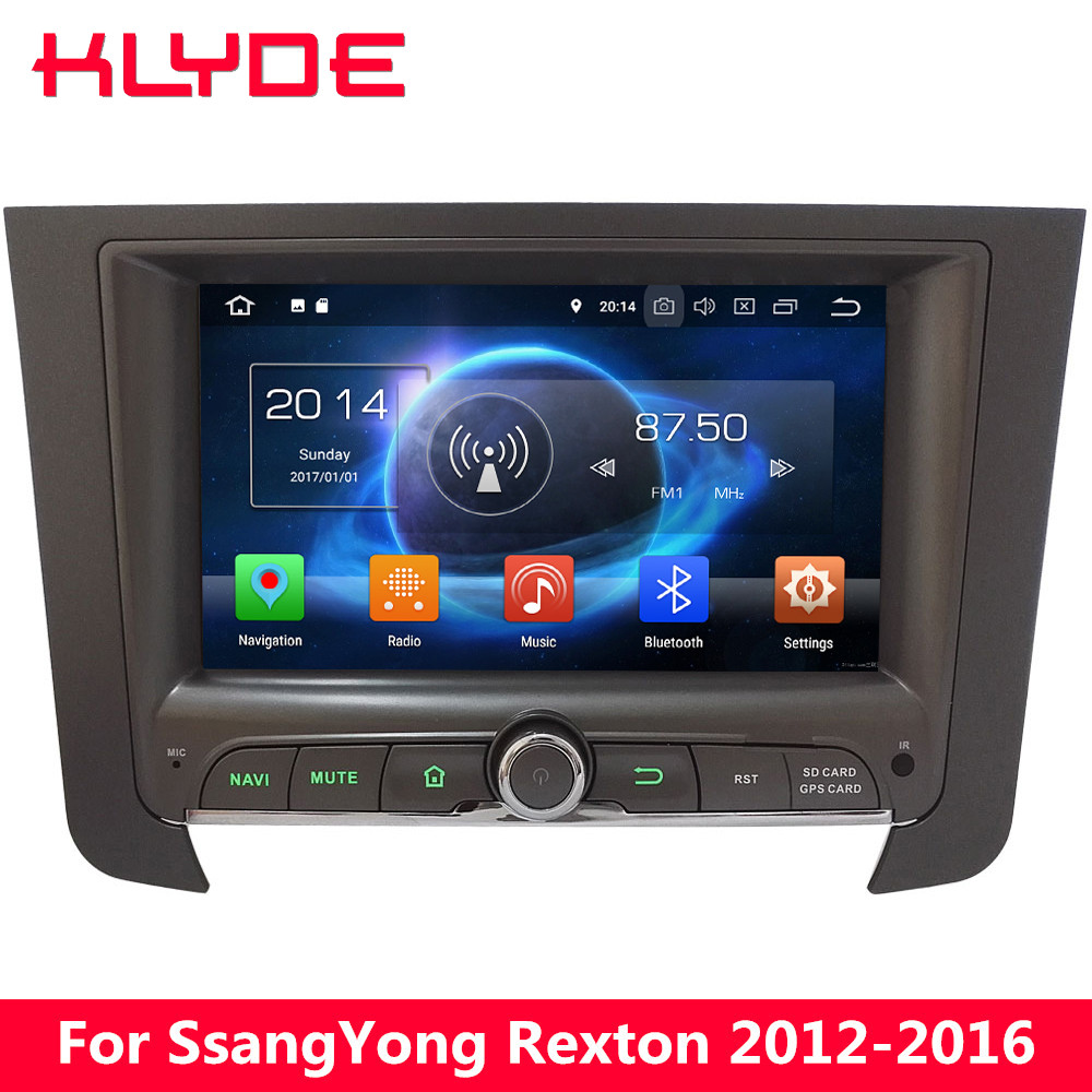 KLYDE 4G Octa Core Android 8.0 7.1 4GB RAM 32GB ROM BT Car DVD Player Radio Stereo For SsangYong Rexton 2012 2013 2014 2015 2016 ownice c500 4g sim lte octa 8 core android 6 0 for kia ceed 2013 2015 car dvd player gps navi radio wifi 4g bt 2gb ram 32g rom