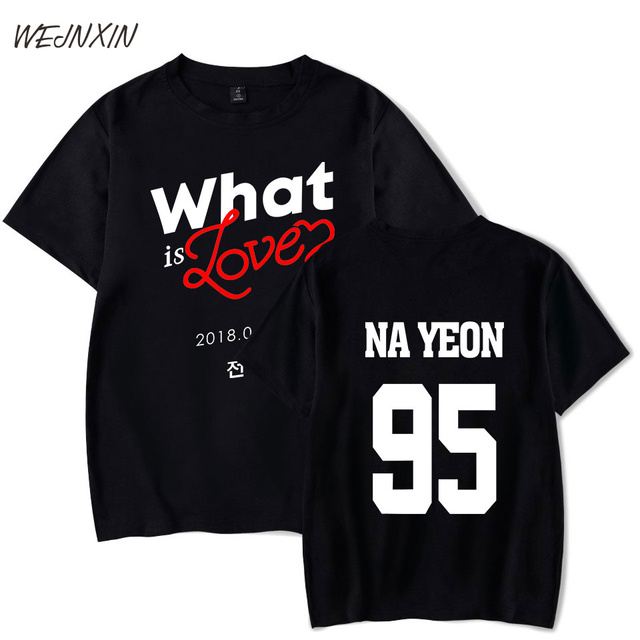 3ba06cca1 WEJNXIN New Twice What Is Love T-shirt For Men Women Unisex Short Sleeve T  Shirt Kpop 95 Nayeon Clothing Summer Cotton Tshirt