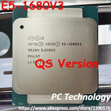 Original Intel Xeon cpu QS Version E5-1680 V3 3.20GHz 20M 8-CORES 22NM LGA2011-3 Processor E5-1680V3 free shipping E5 1680V3(China)