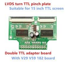 LVDS к ttl Пряжка, подходит для 15 дюймовый ttl экран, двойной ttl адаптер доска с V29 V59 182 доска