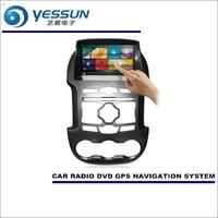 YESSUN Ford Ranger 2011 ~ 2015 Için Araba Radyo CD DVD Oynatıcı Multimedya Amplifikatör HD TV Ekran GPS Navigasyon Ses Video Sistemi