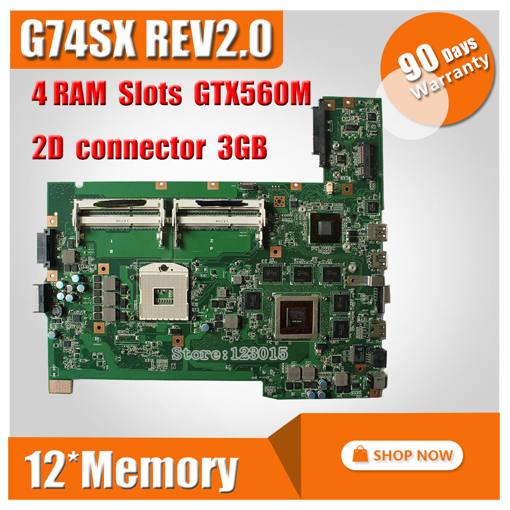 Original Laptop Motherboard For ASUS G74SX mainboard 12* memory with 2D connector GTX560M 3GB DDR3 4 Ram Slots 100% tested reboto ddr3 4gb 8gb1600mhz pc3l 12800s low voltage 1 35v ram memory laptop