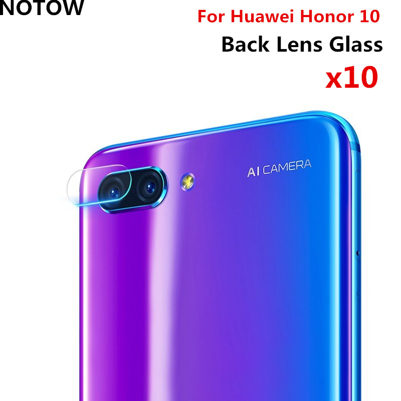 NOTOW 10pcs/lot NEW classic styte/2.5D 7.5H flexible Rear Camera Lens Tempered Glass Film Protector For Huawei Honor 10