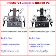 IR6500 V.2 Инфракрасная паяльная станция bga машина с больше подогрева площадь 240*200 мм Порт USB налогов В России
