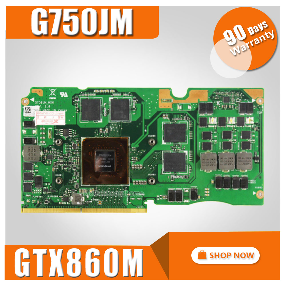G750JM VGA CARD Graphic GTX860M with 2GB For ASUS G750J G750JM Laptop motherboard G750JM Video Card G750JM VGA CARD GraphicG750JM VGA CARD Graphic GTX860M with 2GB For ASUS G750J G750JM Laptop motherboard G750JM Video Card G750JM VGA CARD Graphic