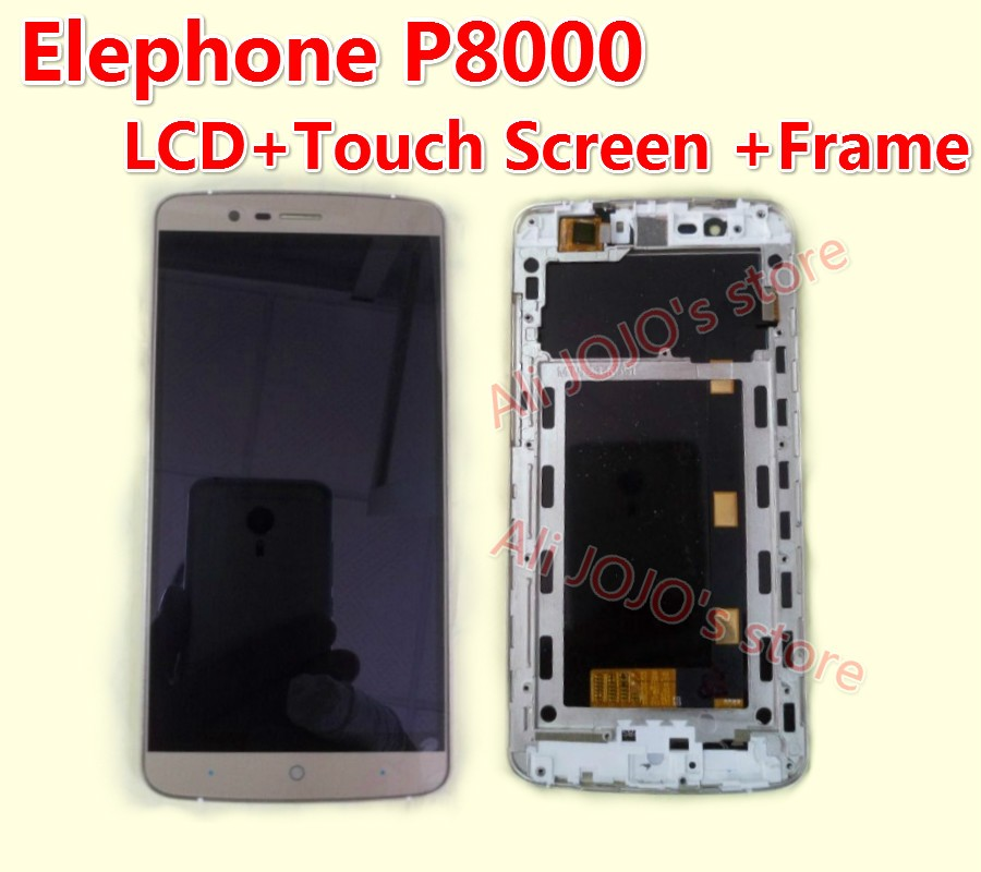 FOR Elephone P8000 LCD Display +Touch Screen +Frame+ Tools 100% Original Digitizer Assembly Replacement Accessories For Phone
