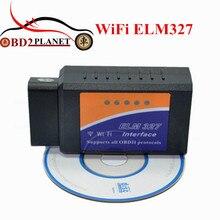 2017 Высокое качество Новый дизайн Elm327 Wi-Fi инструмент диагностики авто OBD2 Wi-Fi ELM 327 сканер Беспроводной Elm327 поддерживает IOS Системы