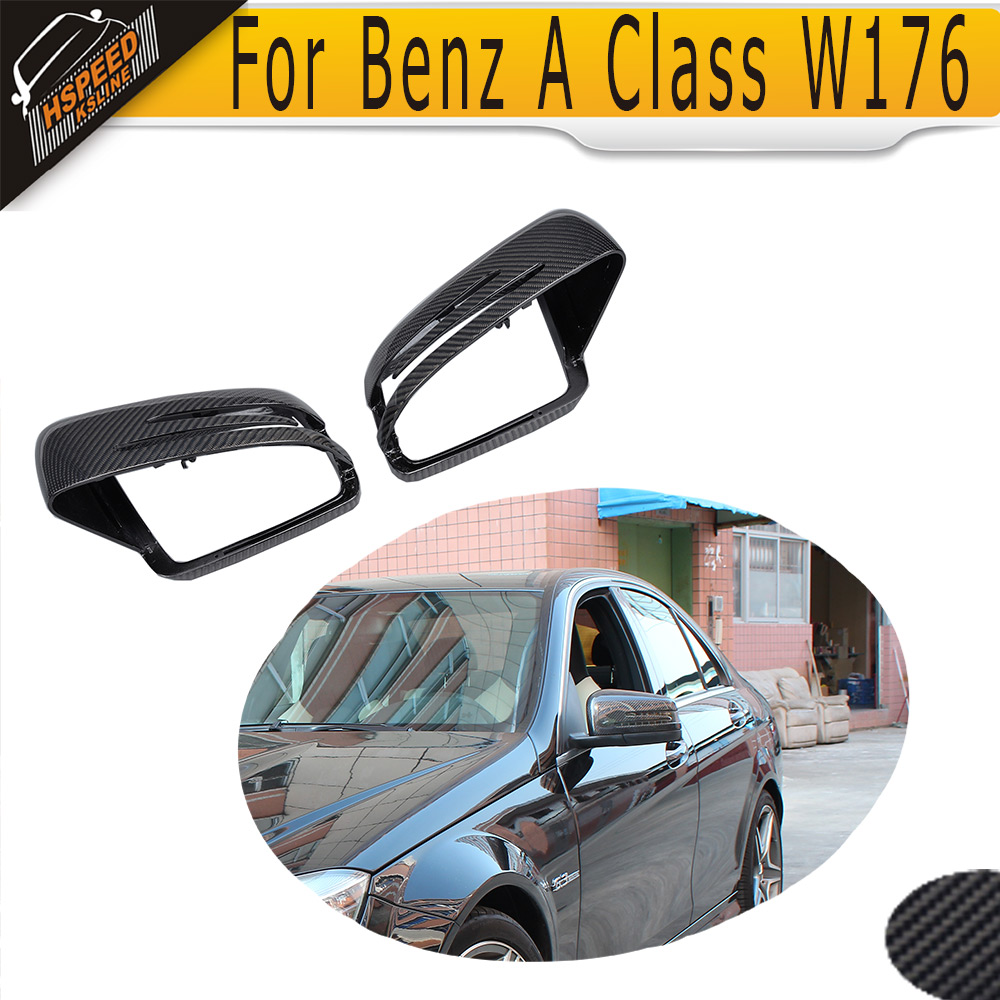 Carbon Fiber Car Side Mirror Cover for For Mercedes Benz A Class W176 2012 2013 2014 2015 2016 carbon fiber w205 car side mirror box cover shield fit for benz w205 left driving 2014up