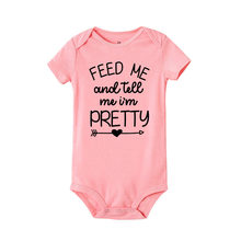 Feed me and tell me I am pretty letter print Romper Infant Baby Girl boy Short Sleeve Romper Jumpsuit Outfits Sunsuit Clothes(China)