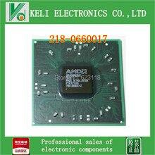 Бесплатная Доставка 2 шт. компьютер bga микросхем 218-0660017 218 0660017 графические чипы IC 100% НОВЫЕ и ОРИГИНАЛ