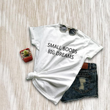 Tumblr Clothes Big Dreams Printed T-Shirt new Tee for Women Funny Bra Shirts with Sayings Gifts Her