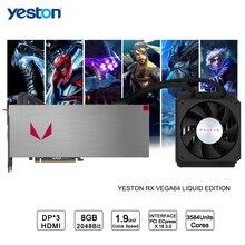 Yeston Radeon RX VEGA 64 Liquid Edition 8GB HBM2 2048 bit Gaming Desktop computer PC Video Graphics Cards support PCI-E X16 3.0