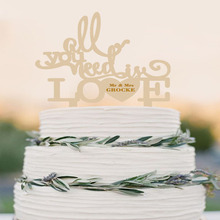All You Need Is Love Cake Topper Rustic Wood Engraved