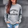 Fanala 2017 sudaderas felicidad es caro sudaderas mujer mujeres casual manga larga con capucha jumper pullover sudadera tops