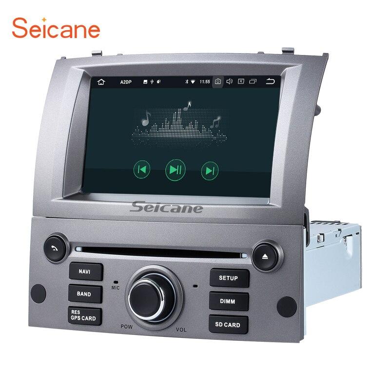 Seicane 7 8 core Android 8.0 Voiture DVD Radio Bluetooth GPS Navigation pour 2004-2010 Peugeot 407 avec wiFi AUX soutien SD OBD DAB