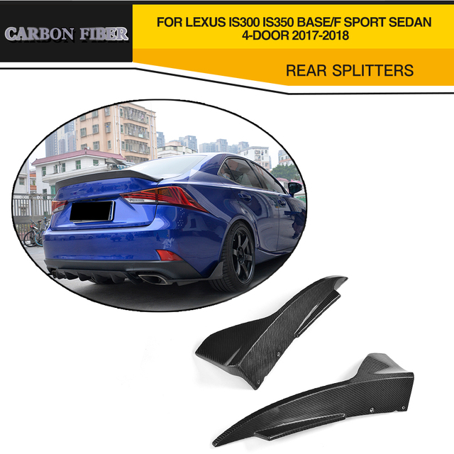 Carbon Fiber Car Rear Splitters Lip Aprons For Lexus IS F Sport Sedan 4  Door Only