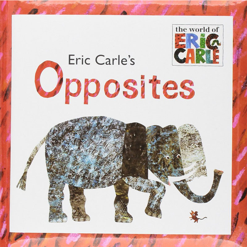 Eric Carle's Opposites By Eric Carle Educational English Picture Book Learning Card Story Book For Baby Kids Children Gifts