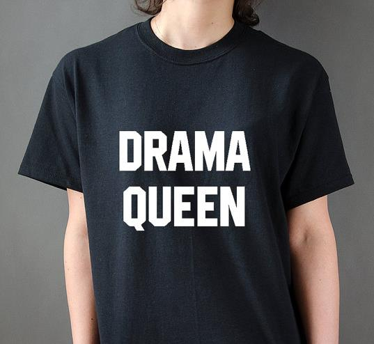 7f539dd5e0 Drama Queen Letters Print Women T shirt Casual Cotton Hipster Shirt For  Lady Funny Top Tee Black B-30