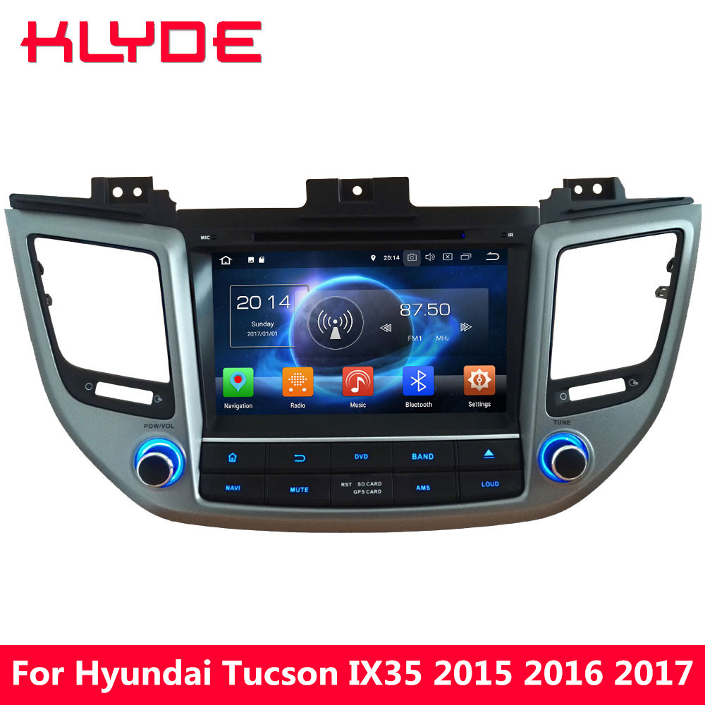 KLYDE 8 4G Octa Core 4GB RAM 32GB ROM Android 8.0 Car DVD Multimedia Player Radio For Hyundai Tucson IX35 2015 2016 2017 2018