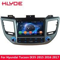 KLYDE 8 4G Octa Core 4GB RAM 32GB ROM Android 8.0 Car DVD Multimedia Player Radio For Hyundai Tucson IX35 2015 2016 2017 2018