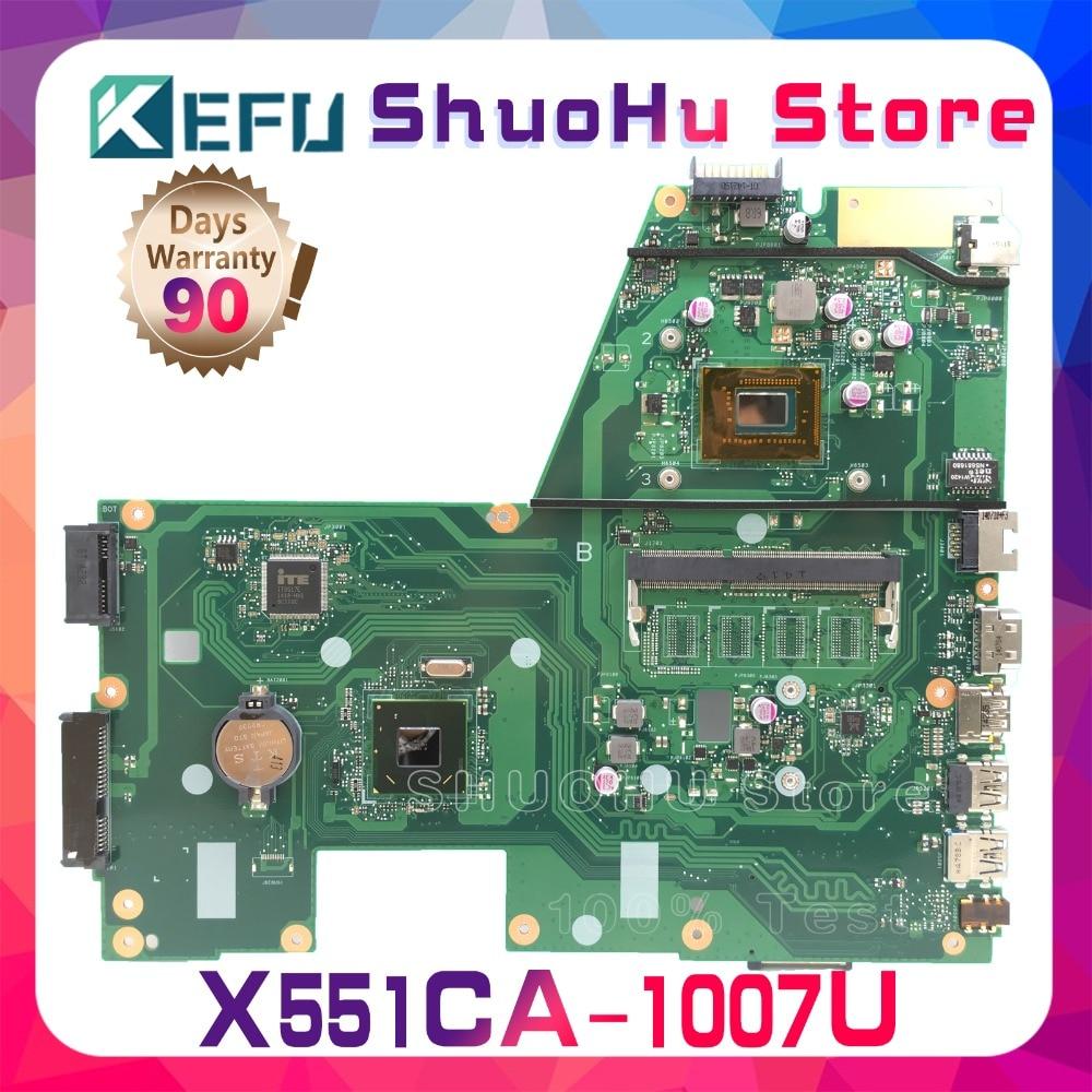 SHELI Pour ASUS X551CA X551CAP F551C R512CA X551C 1007U CPU mère d'ordinateur portable testé 100% travail carte mère d'origine