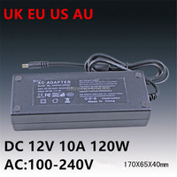 100PCS AC100 240V To DC 12V 10A 120W Power Adapter 12v10a Ac Adapter US EU UK
