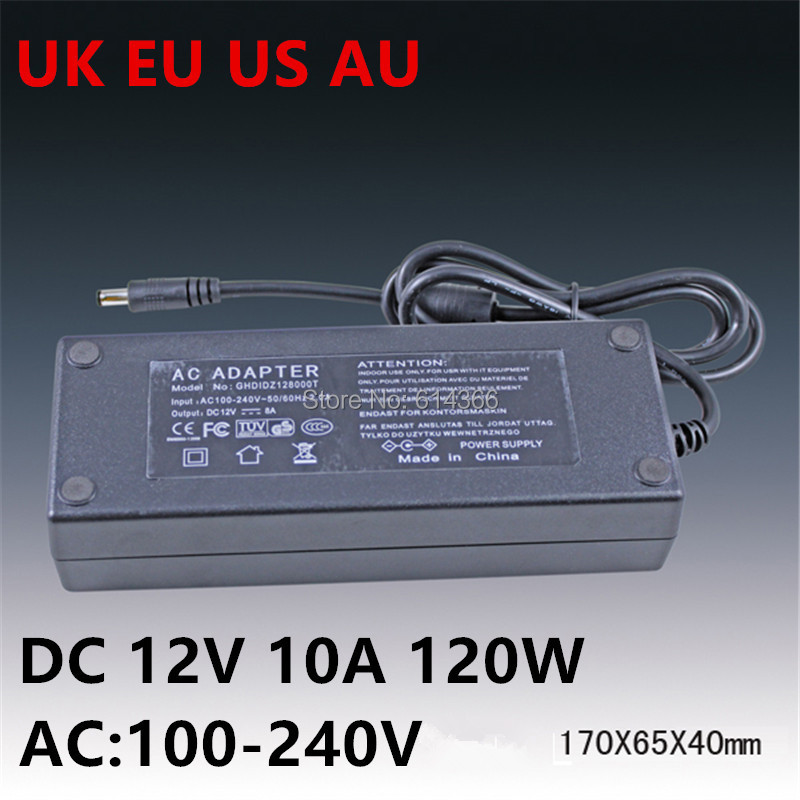 100PCS AC100-240V to DC 12V 10A 120W Power Adapter 12v10a Ac Adapter US EU UK AU plug AC line 1.2M + DC line 1.2M for led strip or lcd monitor cctv camera connector ac 110 240v input us eu au uk plug dc 12v 10a 120w output power adapter
