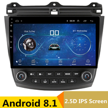 10″ 2.5D IPS Android 8.1 Car DVD Multimedia Player GPS For Honda Accord 7 2003-2007 2004 2005 2006 audio radio stereo navigation