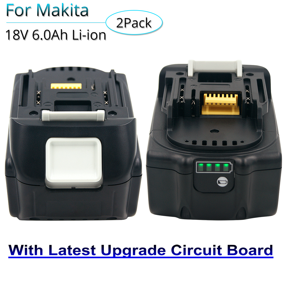 2PCS 18V 6000mAh Li-ion Power Tool Rechargeable Battery for Makita BL1830 LXT400 BL1850 BL1860 With Latest Upgrade Circuit Board