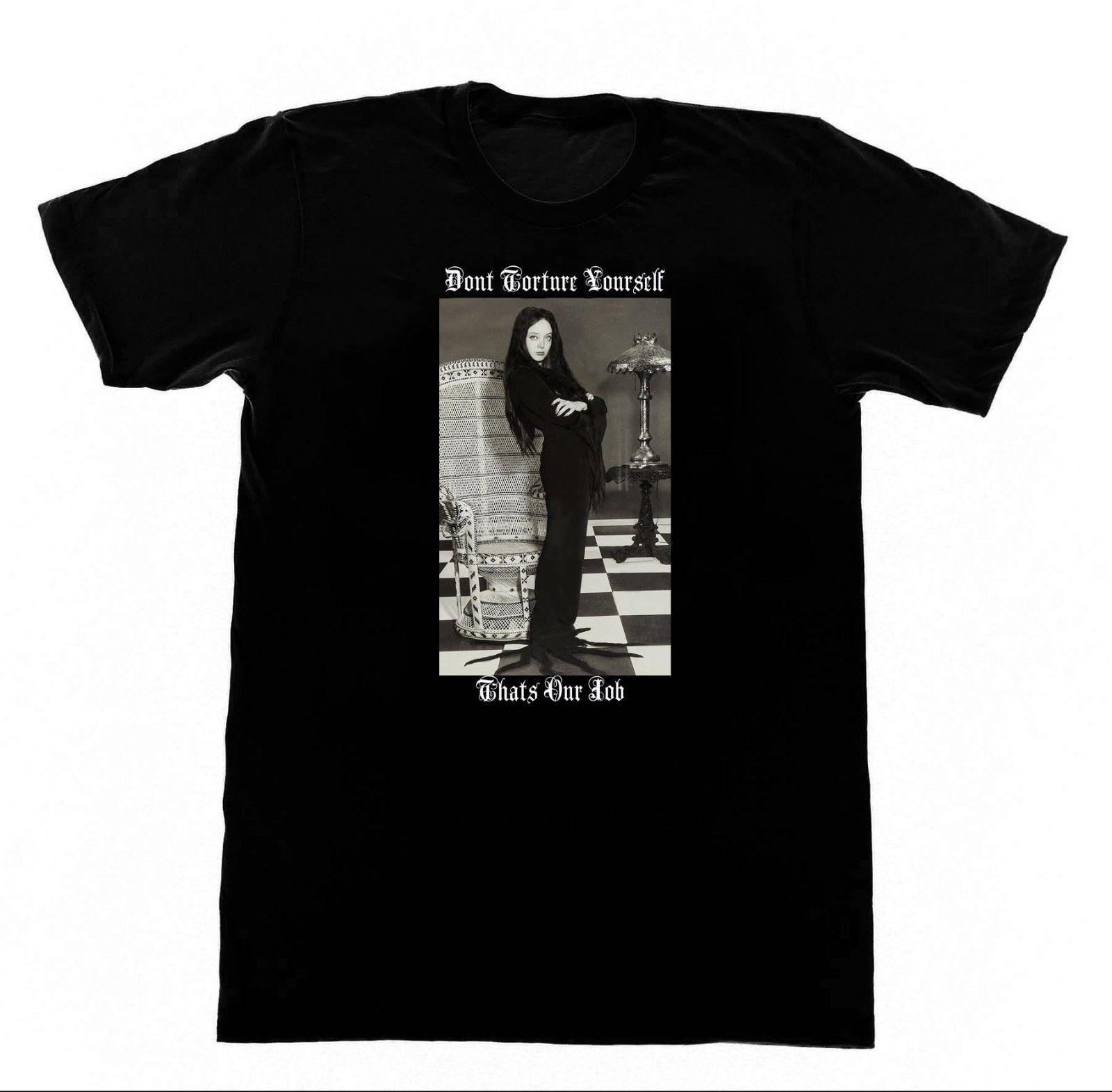 Adams Family - Dont Torture Yourself Tshirt 17 T-Shirt BDSM Bondage Erotica  Free shipping newest Fashion Classic Funny Unique