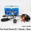 Câmera de Visão Traseira do carro Para Ford Fiesta ST/Classic/Ikon 2002 ~ 2008/RCA Fio Ou Sem Fio/HD Ampla Ângulo Da Lente/CCD Noite vista