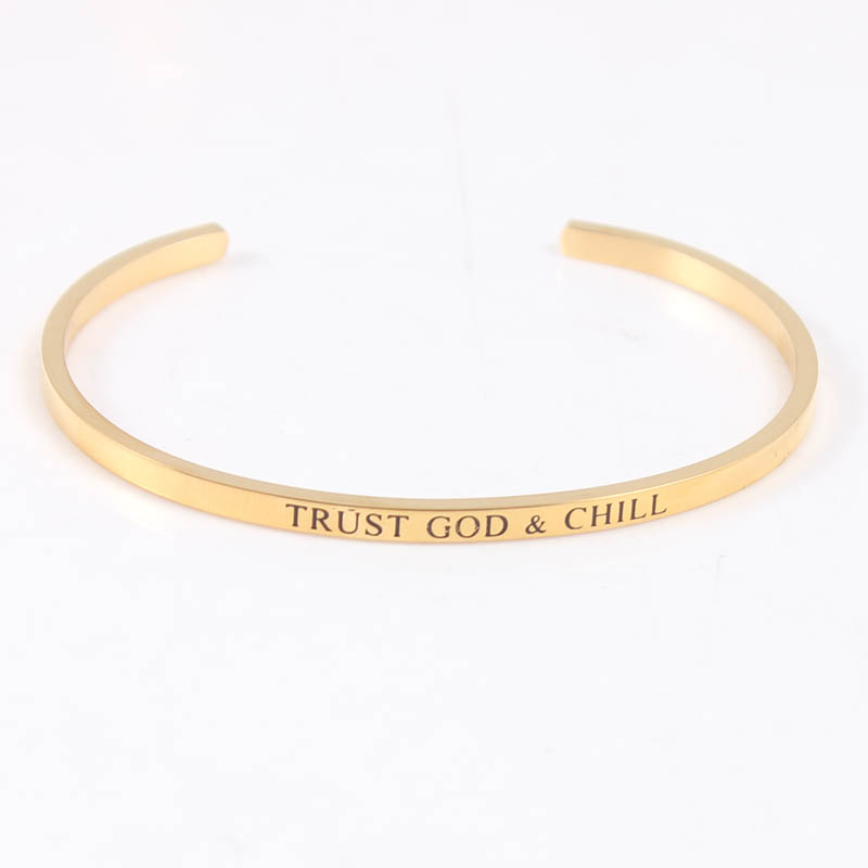 TRUST GOD&CHILL 316L Stainless Steel Engraved Positive Inspirational Quote Cuff bracelet Womens Jewelry Gold Mantra Bangle