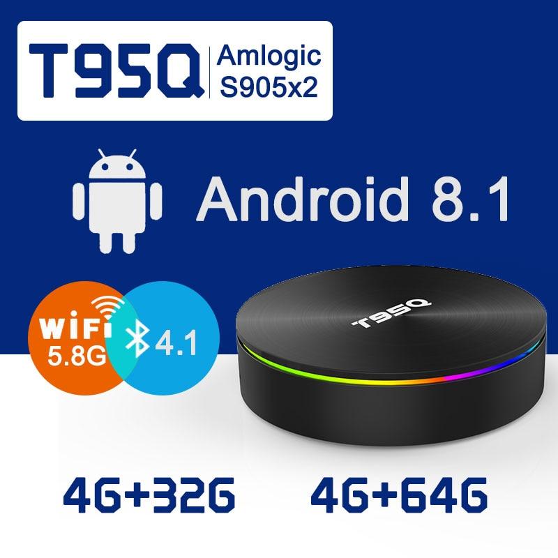 T95Q TV BOX Amlogic S905X2 Android 8.1 TV BOX 4K Smart Media Player 4GB 32/64GB DDR4 Quad Core 1000M 2.4G&5GHz Dual Wifi 2018 5pcs android tv box tvip 410 412 box amlogic quad core 4gb android linux dual os smart tv box support h 265 airplay dlna 250 254