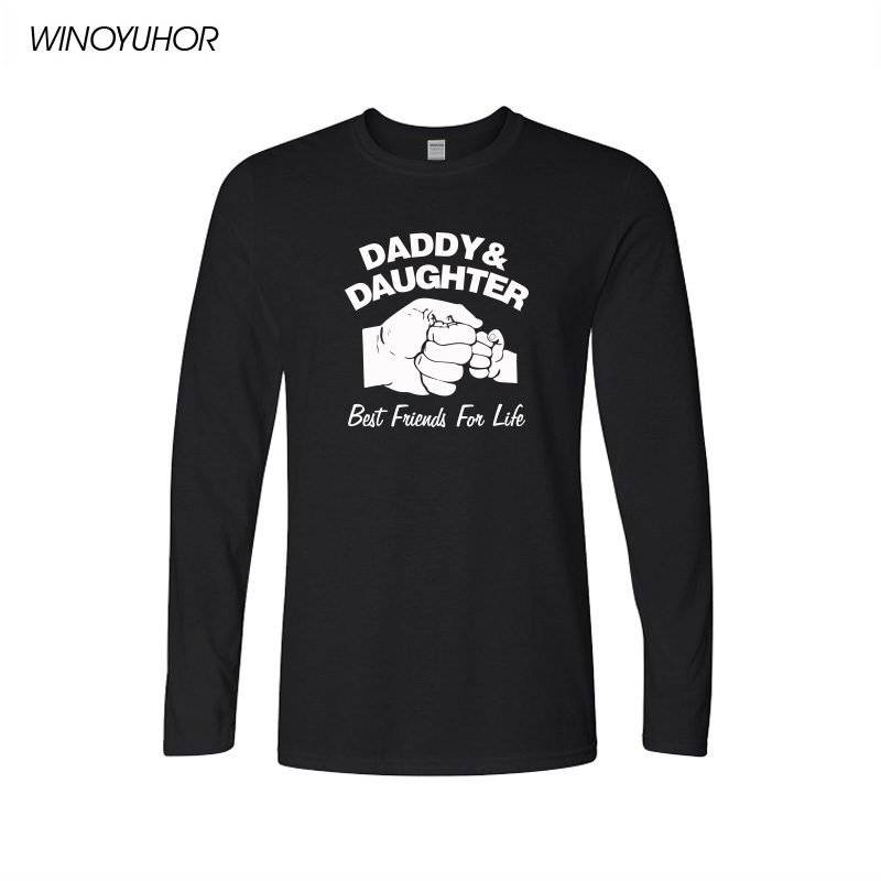 9ff5f4edf0 Daddy And Daughter Best Friends For Life Fathers Day Dad Gift Funny Logo  Printed T Shirt Cotton Long Sleeve T-Shirts