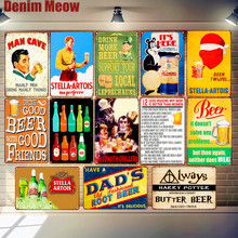 Dads Root Beer Plaque Ice Cold Stella Artois Butterbeer Shabby Chic Metal Tin Sign Pub Bar Decor Beer Glasses Iron Poster MN128 my dads