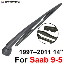 SLIVERYSEA Rear Wiper Blade and Arm For Saab 9-5 1997-2011 14 5 door wagon High Quality Iso9001 Natural Rubber RSA02-1B