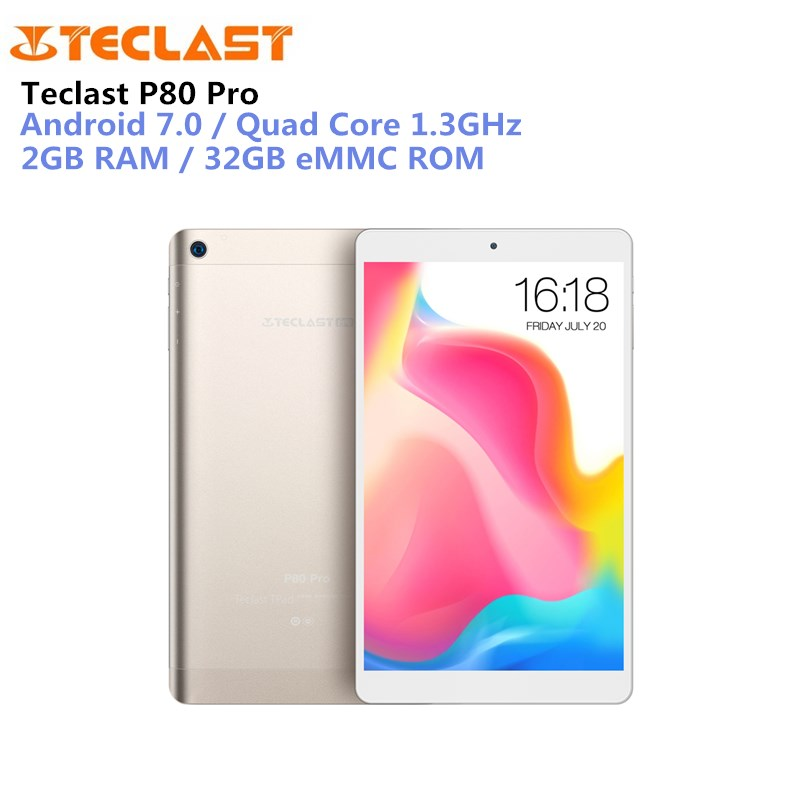 Teclast P80 Pro Tablet PC MTK8163 Quad-Core 2GB Ram 16/32GB Rom 8 inch 1920*1200 OGS Android 7.0 Dual-Band WiFi GPS Bluetooth
