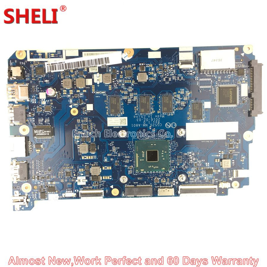 SHELI 5B20L46211 Laptop Motherboard FOR LENOVO IDEAPAD 110-15IBR CG520 NM-A801 SR2KN N3060 4G System Board Main Board Work Good kefu 5b20l77440 nm a804 for lenovo ideapad 110 15ibr laptop motherboard n3060 tested