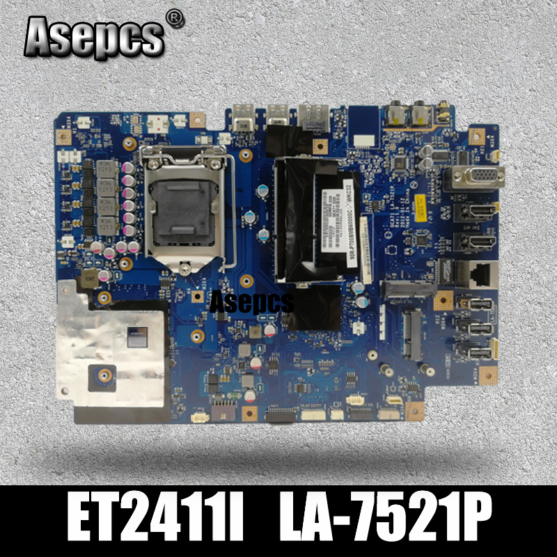 Asepcs Original All-in-one motherboard For ASUS ET2411I LA-7521P ET2411 mainboard 100% Test ok Works With discrete graphics chipAsepcs Original All-in-one motherboard For ASUS ET2411I LA-7521P ET2411 mainboard 100% Test ok Works With discrete graphics chip